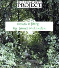 The Break-Away Project Presents COMES A FAERY Staged Reading, Sept 30