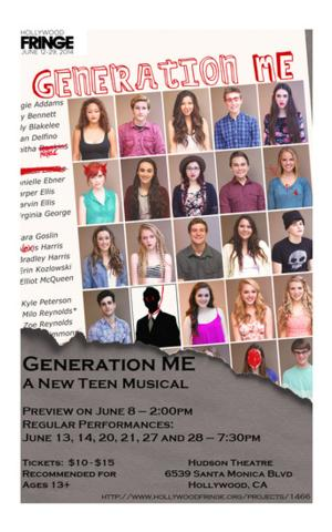 GENERATION ME THE MUSICAL Makes Hollywood Premiere at Fringe 2014, Now thru 6/28