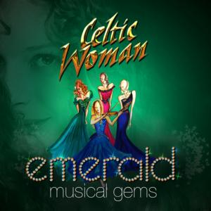 Celtic Woman Returns to Segerstrom Center with New Album, 4/1-2