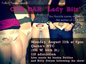 Project: Theater to Present OUR BAR 'Lady Bits,' 8/11