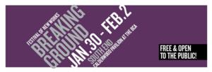 Huntington to Kick Off 2014 Breaking Ground Festival of New Plays, 1/30