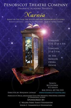 Penobscot Theatre Company's Dramatic Academy to Present NARNIA, 2/21-22