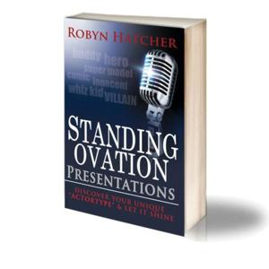 STANDING OVATION PRESENTATIONS by Robyn Hatcher is Now Available