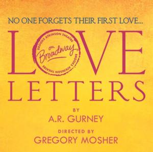 LOVE LETTERS Box Office Opens Today at Brooks Atkinson Theatre; Adds Two Performances!