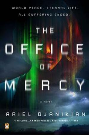 THE OFFICE OF MERCY by Ariel Djanikian Now Available in Paperback