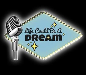 Swift Creek Mill Theatre Presents LIFE COULD BE A DREAM, Now thru 4/19