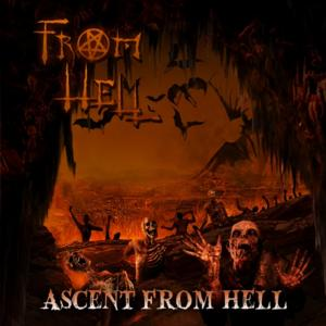FROM HELL Presents Epic Horror Concept Album 'Ascent From Hell'