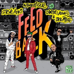 Steve Aoki & Autoerotique Vs. Dimitri Vegas & Like Mike to Release FEEDBACK, 2/7