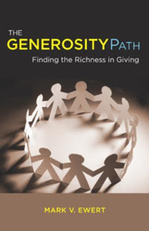 UUA Bookstore Presents THE GENEROSITY PATH by Mark V. Ewert
