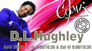 """Comix At Foxwoods Presents """"Original Kings of Comedy"""" Star, D.L. Hughley, 4/25-26"""