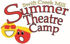Swift Creek Mill Theatre Announces its 2014 Summer Theatre Camp