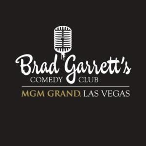 Brad Garrett's Comedy Club at the MGM Grand Presents Shows Nightly Through May 14