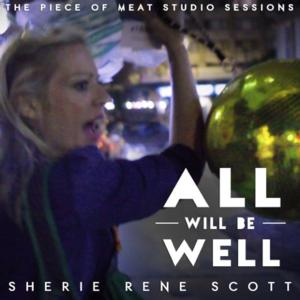 Sherie Rene Scott to Release New Album 'ALL WILL BE WELL' this Month