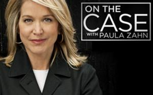 ON THE CASE WITH PAULA ZAHN 100th Episode to Air 8/17