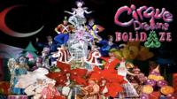 CIRQUE DREAMS HOLIDAZE Comes to the Morrison Center Tonight