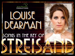 Louise Dearman to Headline Barbra Streisand Tribute Concert at St James Theatre, 3/9