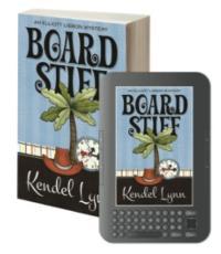 Kendel Lynn's BOARD STIFF Chronicles Ballantyne Murder