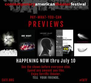 Preview Performances Begin Tonight at Contemporary American Theater Festival, Now Through 7/10