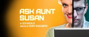 ASK AUNT SUSAN Nearing the End of Its Run, Closes June 22