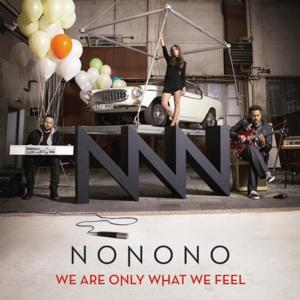 NONONO's Full-length Debut WE ARE ONLY WHAT WE FEEL Released Today, US Tour Dates Announced
