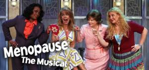 MENOPAUSE, THE MUSICAL to Run 2/11-14 at the Grand