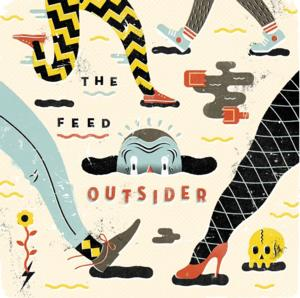 The Feed Releases New Album OUTSIDER