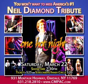 Neil Diamond Tribute Band One Hot Night Comes to CM Performing Arts Center, 3/22