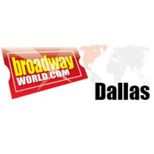 Follow BroadwayWorld Dallas on Facebook and Twitter!