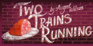 Round House Theatre Stages TWO TRAINS RUNNING, Now thru 4/27