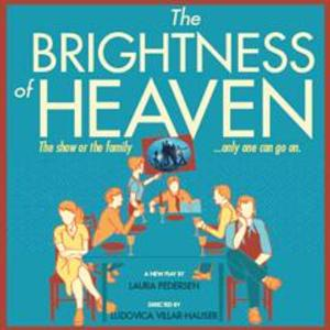 Laura Pedersen's THE BRIGHTNESS OF HEAVEN to Open Off-Broadway this Fall