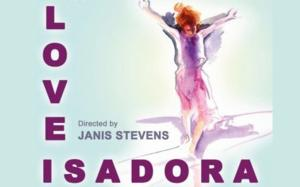 California Stage to Present LOVE, ISADORA, 9/20-10/12