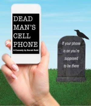 DEAD MAN'S CELL PHONE Returns to Chicago, 7/10-27