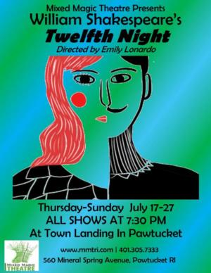 Mixed Magic Theatre to Stage TWELFTH NIGHT, 7/17-27