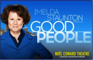Imelda Staunton and Lloyd Owen Lead West End's GOOD PEOPLE - Full Cast Announced!