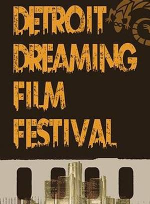 Matrix Theatre Hosts 2014 DETROIT DREAMING Film Festival, Now thru 2/2