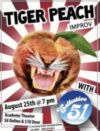 Tiger Peach Improv Debuts at Academy Theatre, 8/25