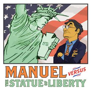 MANUEL VERSUS THE STATUE OF LIBERTY Set for NYMF Today