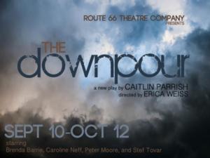Route 66 Theatre to Premiere THE DOWNPOUR, 9/10-10/12
