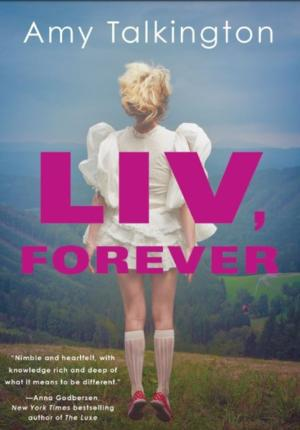 Screenwriter Amy Talkington Makes Young Adult Debut with LIV, FOREVER