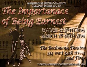 Monsterpiece Theater Collective to Present THE IMPORTANCE OF BEING EARNEST, Begin. 3/27
