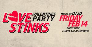 The Scorpion Bar Hosts LOVES STINKS Party, 2/14