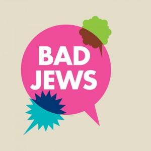 Message on BAD JEWS