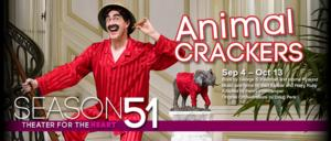Center Stage's ANIMAL CRACKERS Opens Tonight