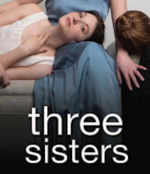 Arden Theatre Presents New Translation of Chekhov's THREE SISTERS, Now thru 4/20