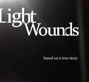 Indie Film LIGHT WOUNDS Locks Major Distribution Deal