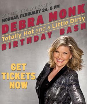 BWW Special: Enter to Win VIP Ticket Upgrade to Debra Monk's BIRTHDAY BASH Concert