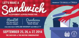 Guerilla Opera to Open 8th Season with LET'S MAKE A SANDWICH