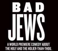 The Critics are Kvelling for BAD JEWS at Roundabout; Tickets Only $20!