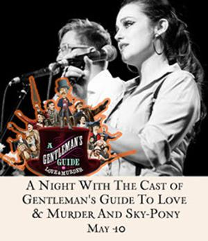 Cast of Broadway's 'GENTLEMAN'S GUIDE' Joins Sky-Pony at 54 Below Tonight