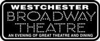 Westchester-Broadway-Theatre-Announces-2013-Season-20010101